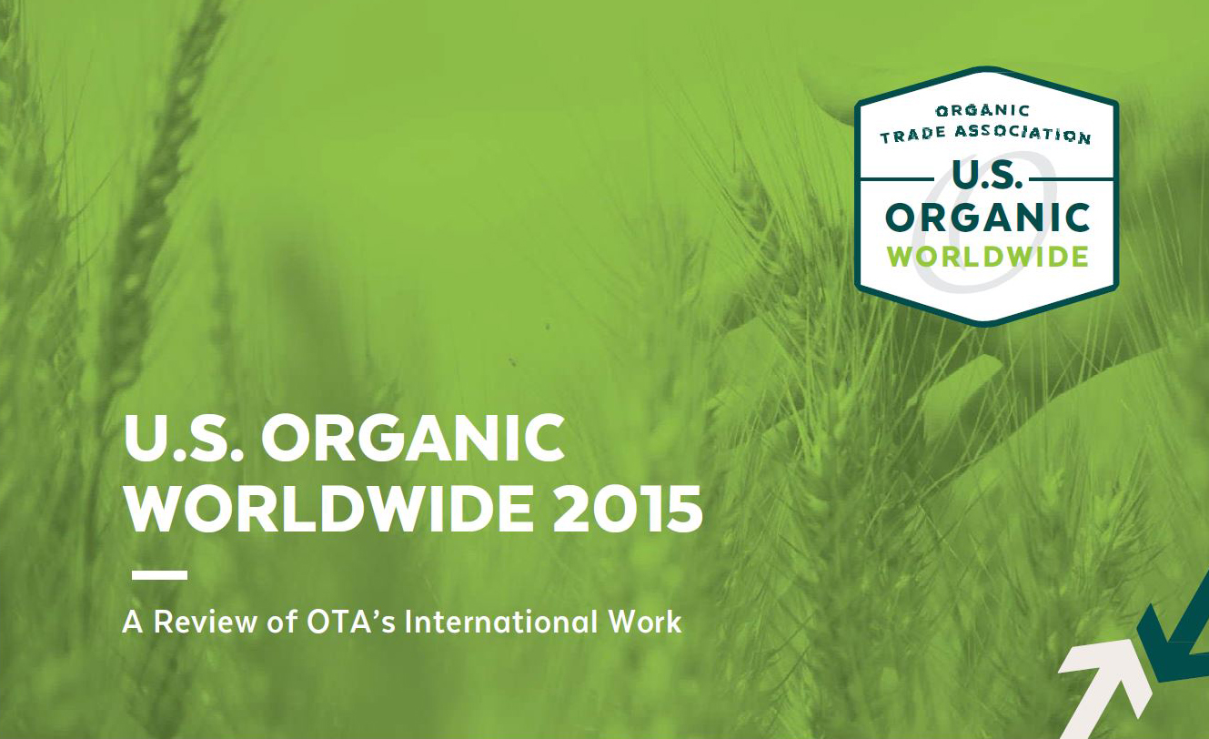 U.S. Organic Worldwide - Review of 2015 International Work